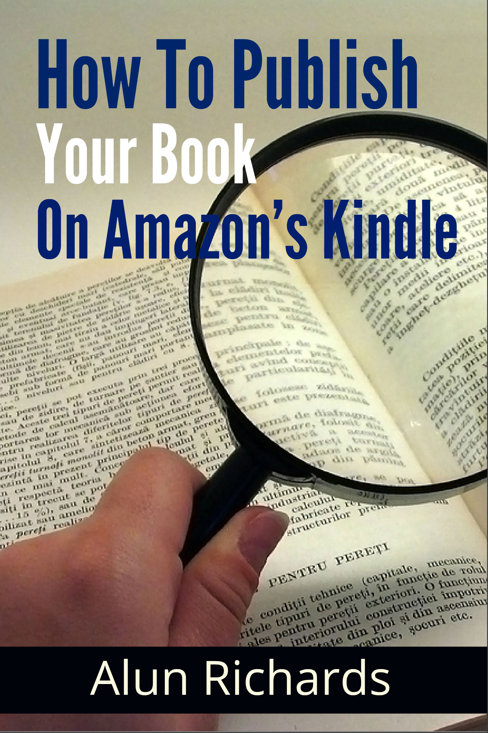 How To Publish Your eBook On Amazon's Kindle